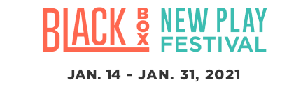 Black Box New Play Festival